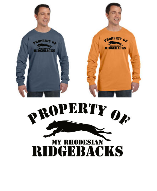 P-17RR - Property of My Rhodesian Ridgebacks Long Sleeve T-Shirt (P17RR)