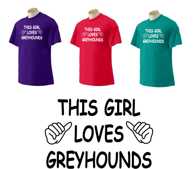 P-42 - This Girl Loves Greyhounds T-Shirt (P42)